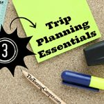 3 Trip Planning Essentials