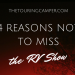 4 Reasons Not to Miss the RV Show