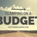 Glamping on a budget