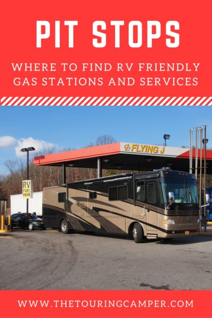 Pit stops: RV friendly gas stations & services - The Touring