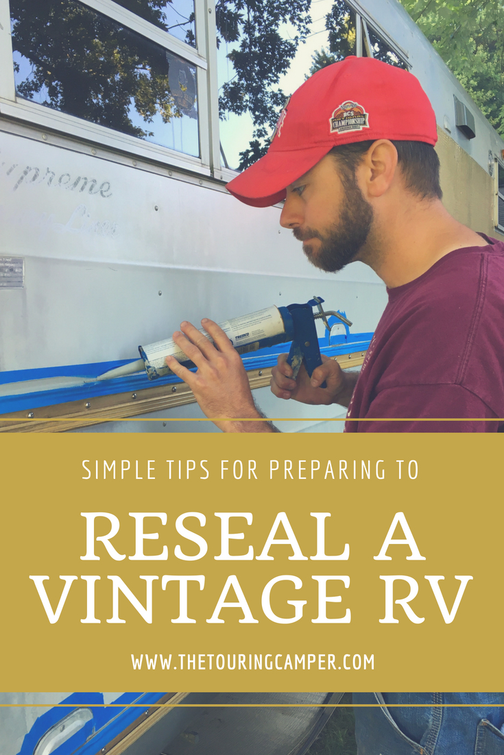 Simple tips for resealing a vintage camper - The Touring Camper