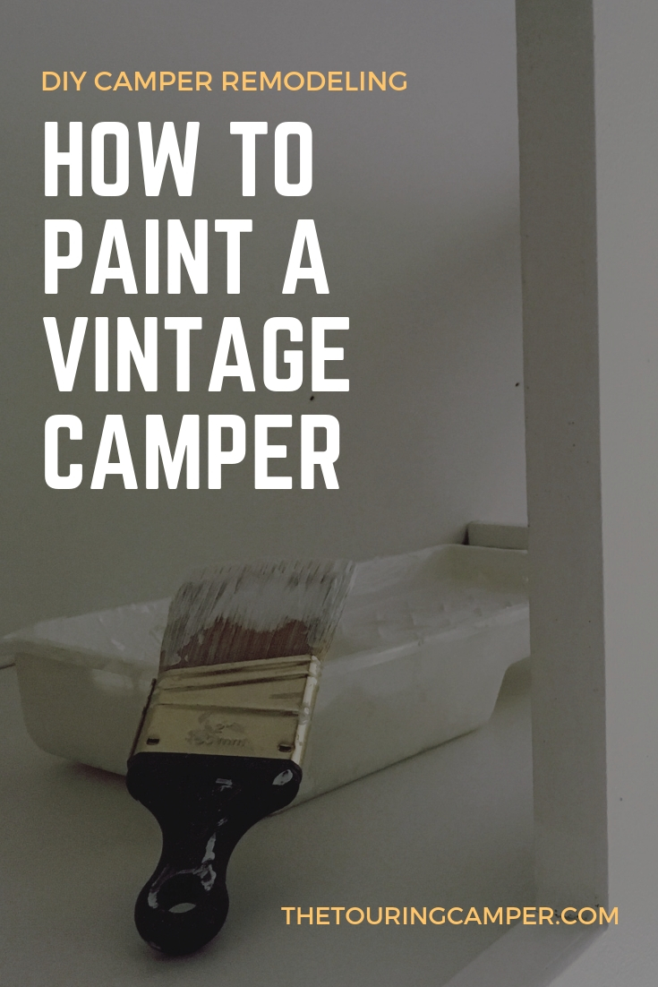Painting a vintage camper-the DIY way - The Touring Camper